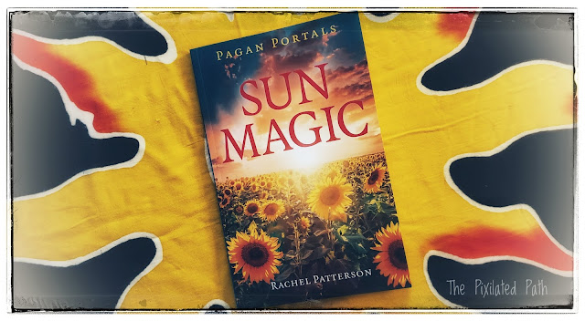Review of the book: Pagan Portals - Sun Magic by Rachel Patterson