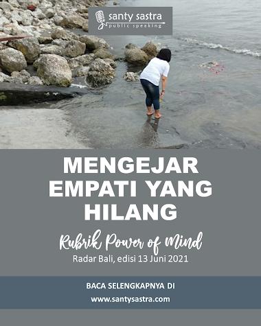 Rubrik Power of Mind Radar Bali : Mengejar Empati yang Hilang