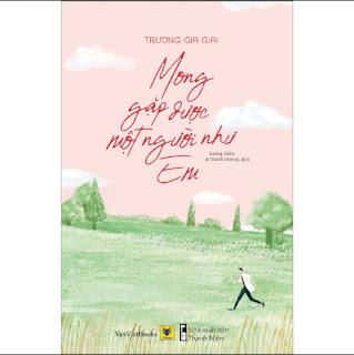 Mong Gặp Được Một Người Như Em ebook PDF-EPUB-AWZ3-PRC-MOBI