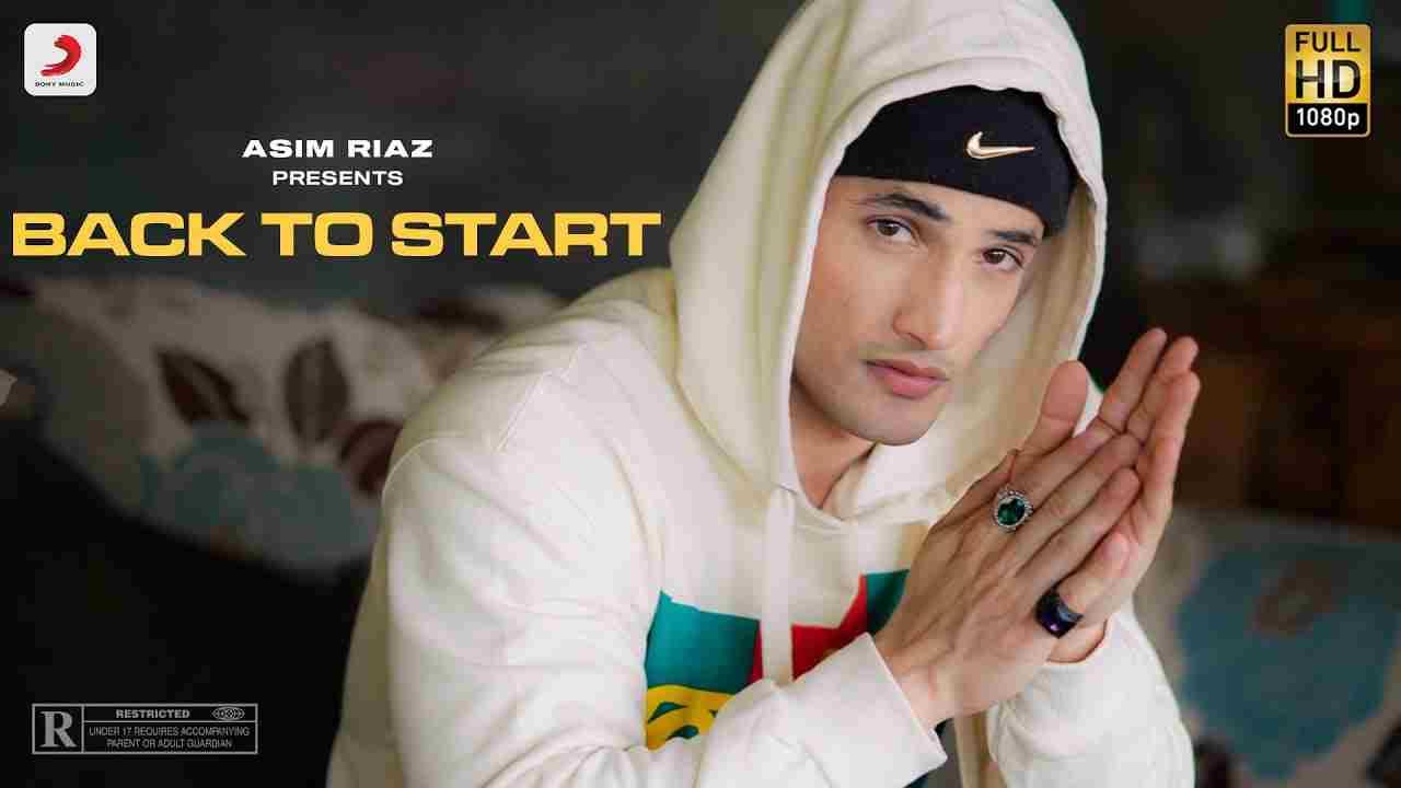 Back to start lyrics Asim Riaz Hindi Rap Song