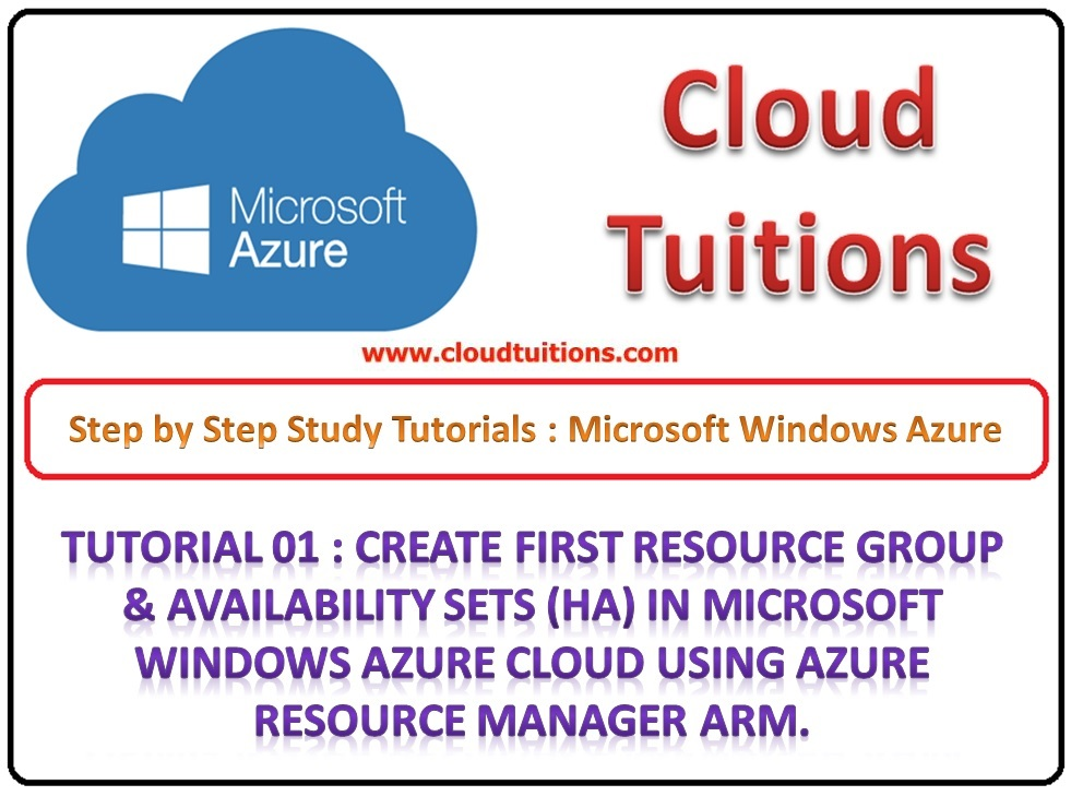 Microsoft Azure Tutorial 01 Create Resource Group & Availability Sets HA in Azure RM Cloud