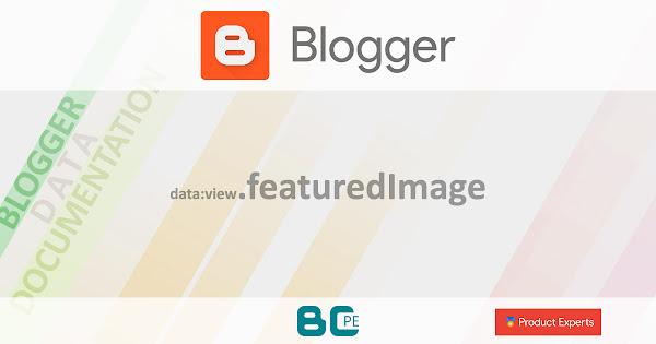 Blogger - data:view.featuredImage