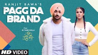 Pagg Da Brand Lyrics Ranjit Bawa