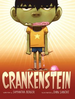 KISS THE BOOK: Crankenstein by Samantha Berger –ADVISABLE