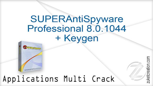 SUPERAntiSpyware Professional 8.0.1044 + Keygen