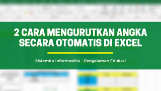 2 Cara Mengurutkan Angka Secara Otomatis di Excel