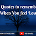 15 Great Quotes to remember when you're Feeling Low!