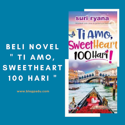 Beli Novel Ti Amo, Sweetheart 100 Hari