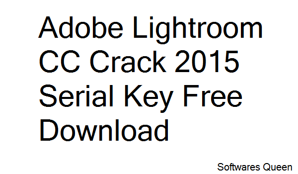 lightroom 4 free  cracked
