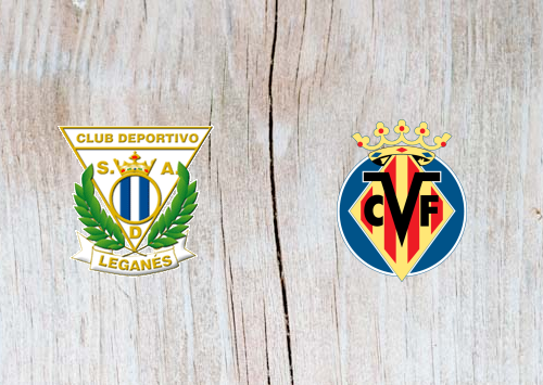 Leganes vs Villarreal Highlights 16 September 2018