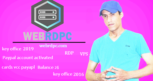 شرح شامل لشركة webrdpc بها عدة منتجات- card vcc payapl-rdp-vps-key office-hack pubg-1000veiw vedio youtube