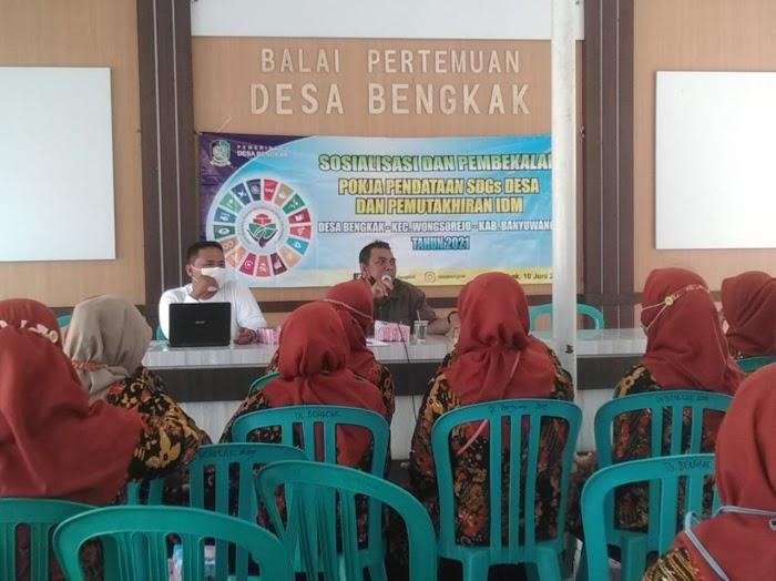 Pemdes Bengkak Wongsorejo Kabupaten Banyuwangi, Gelar Sosialisasi SDGs Desa Dan Pemutakhiran IDM Tahun 2021.