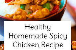 Healthy Homemade Spicy Chicken Recipe
