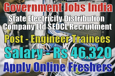 SEDCL Recruitment 2019