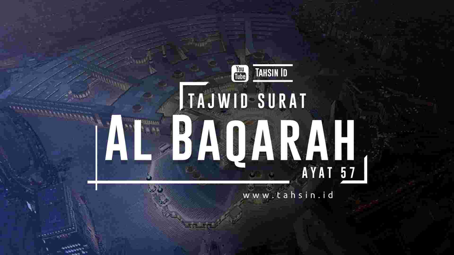 Tajwid surat Al Baqarah ayat 57