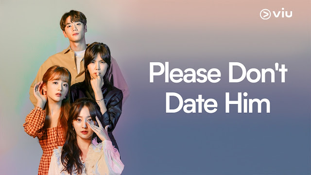 Please Don't Date Him - Korean Drama 2020