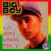 Big Boy ® Mis Ojos Lloran Por Ti (Álbum 1996)(AAC Plus M4A)