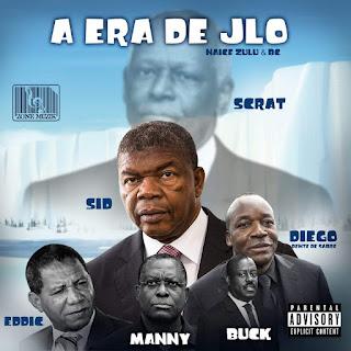 Naice Zulu & BC - A Era Do JLO (João Lourenço) (Álbum 2020)