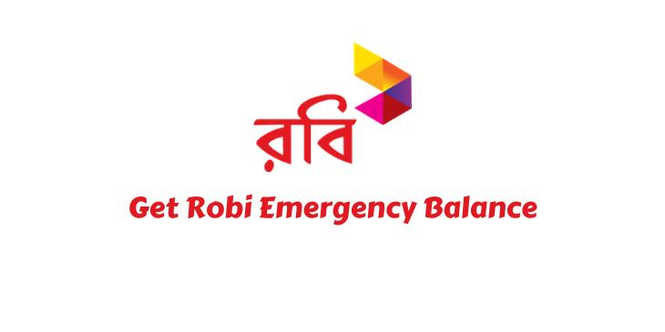 Get Robi Emergency Balance