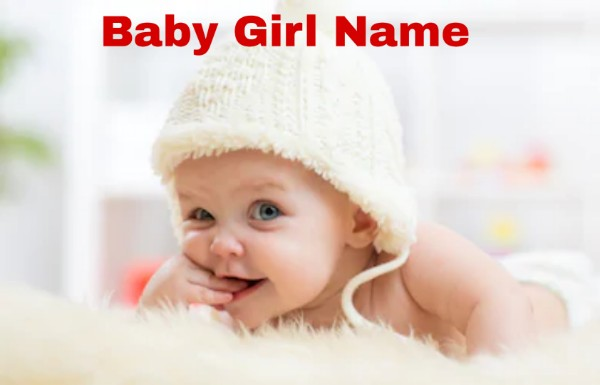Baby Girl Name Trending In 2020 With Meaning