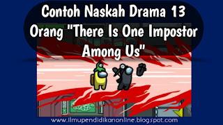 Contoh Naskah Drama 13 Orang