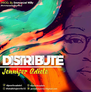 Jennifer Adiele - Distribute Lyrics
