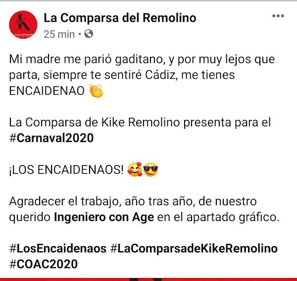 En 2019 la comparsa de Kike Remolino fue 'La luz de Cádiz' este 2020 nos traerán 'Los Encaidenaos'