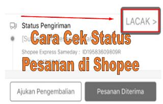 Cara Cek Status Pesanan di Shopee