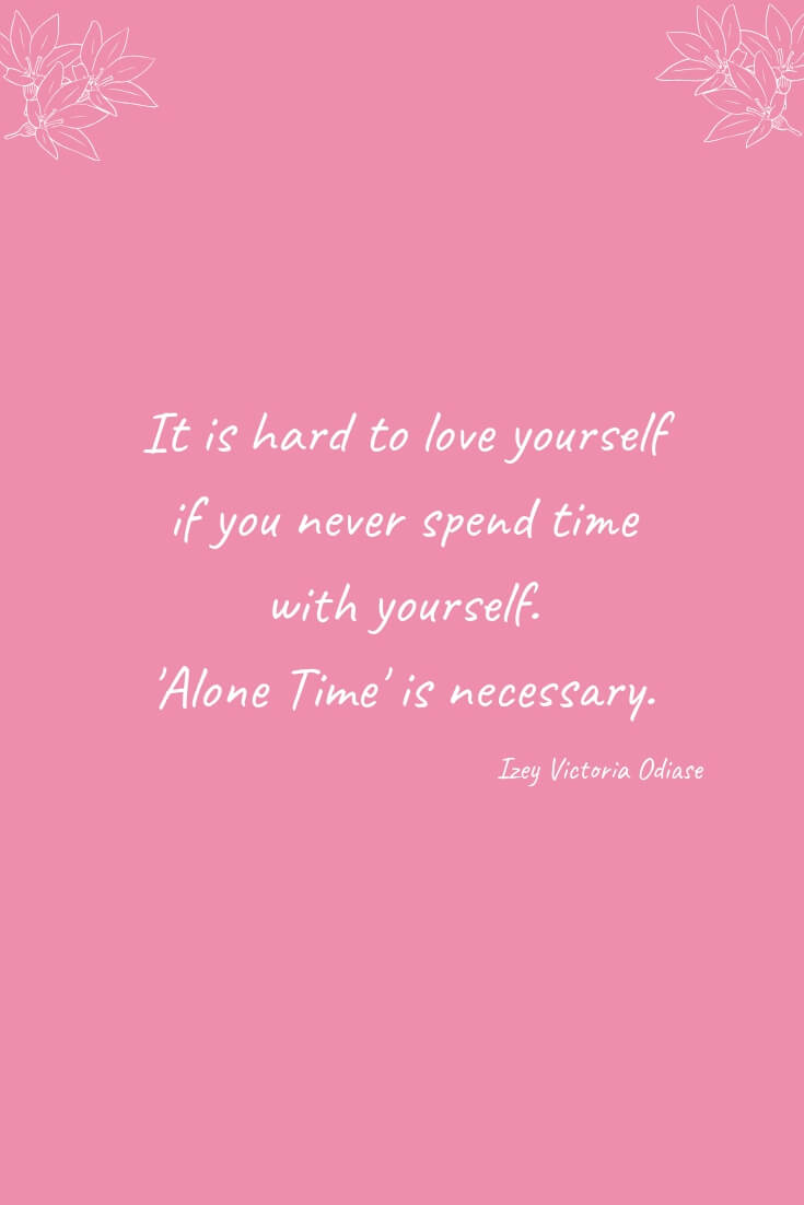 How To Get Time For Yourself During Summer | Alone time is necessary.