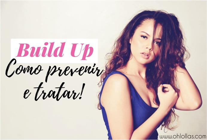 @ohlollas Efeito build up no cabelo - como prevenir e tratar o acúmulo de produtos no cabelo. www.ohlollas.com