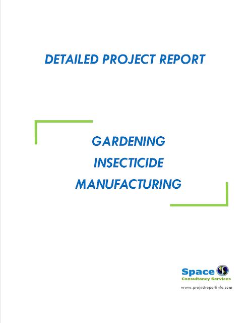 Project Report on Gardening Insecticide Manufacturing