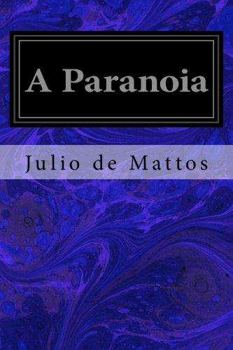 A paranoia - Julio de Mattos