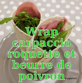 http://danslacuisinedhilary.blogspot.fr/2013/11/wraps-au-carpaccio-roquette-et-beurre.html
