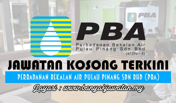 Jawatan Kosong 2017 di Perbadanan Bekalan Air Pulau Pinang Sdn Bhd www.banyakjawatan.my