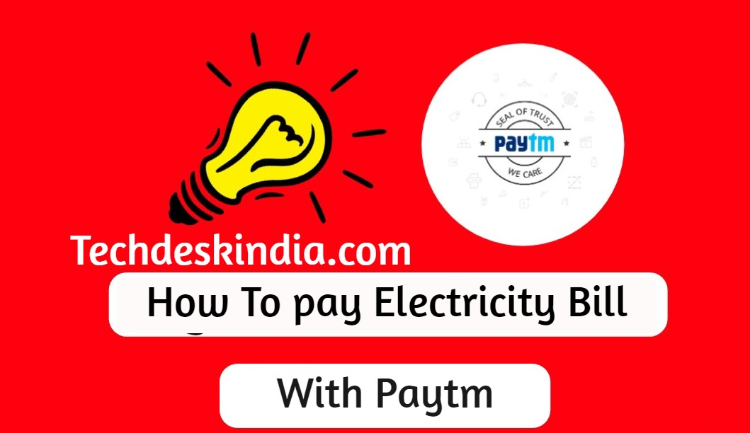 How To pay Electricity Bill with Paytm