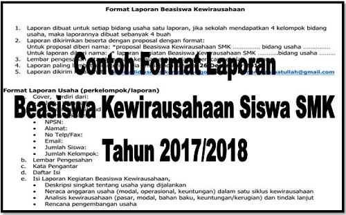 Contoh Format Laporan Beasiswa Kewirausahaan Siswa SMK Tahun 2017/2018