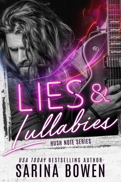 New Release: Lies and Lullabies (Hush Note #1) by Sarina Bowen