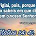 Mateus 24 -   Comentários Pr Heber Toth Armí
