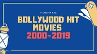 Bollywood hit Movies 2000 to 2019,Bollywood hit movies 2010 to 2019,bollywood hit movies 2000 to 2010
