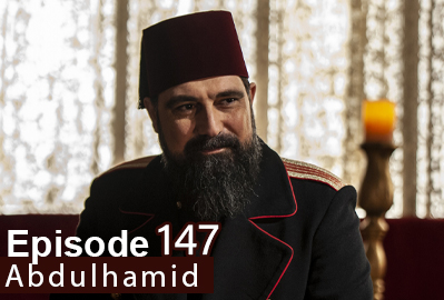 episode 147 from Payitaht Abdulhamid
