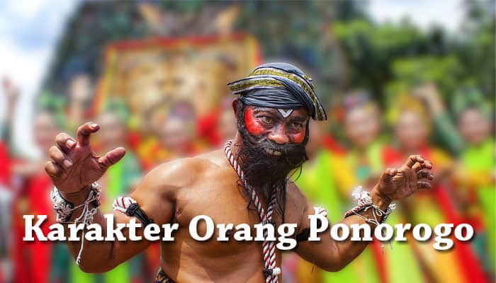 Karakter Orang Ponorogo