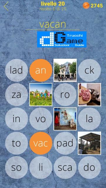 650 Parole soluzione livello 20 (1 - 25) | Parola e foto