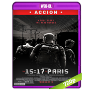 15:17 Tren a París (2018) WEB-DL 720p Audio Dual Latino-Ingles