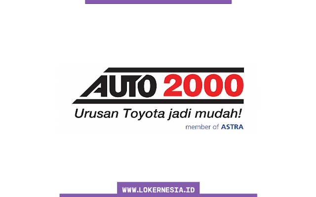 Lowongan Kerja Auto2000 Juli 2021
