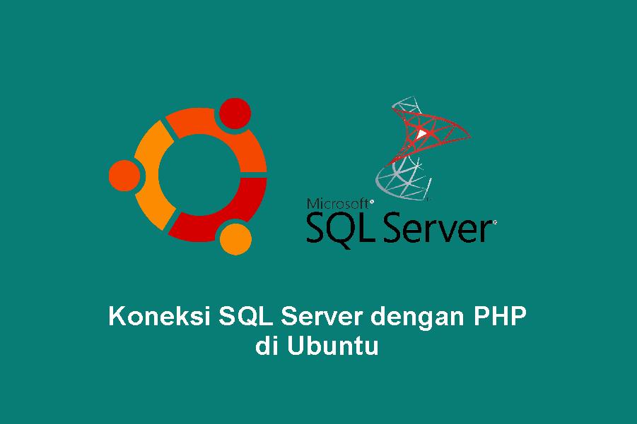 Koneksi SQL Server dengan PHP di Ubuntu