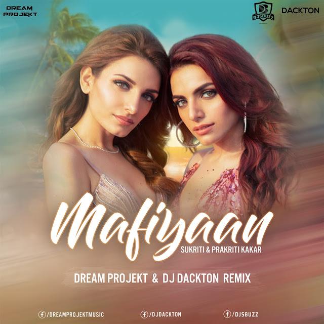 Mafiyaan (Remix) – Dream Projekt & DJ Dackton