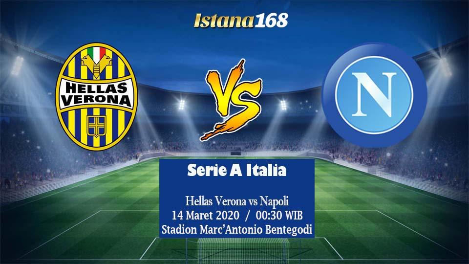 Prediksi Bola Akurat Istana168 Hellas Verona vs Napoli 14 Maret 2020