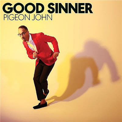 Pigeon-John-Good-Sinner Pigeon John – Good Sinner