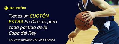 william hill cuota extra copa rey baloncesto 2020