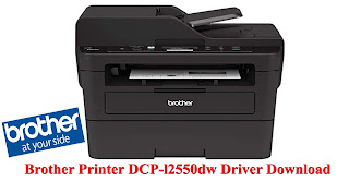 Brother Printer DCP-l2550dw Driver Software Without CD Free Downloads